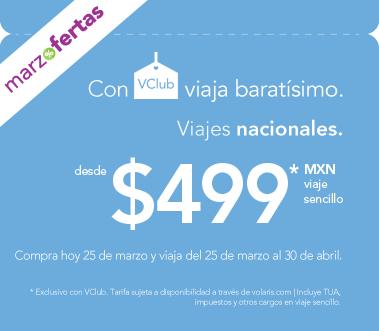 Volaris: Viajes nacionales desde $499 marzo y abril (con VClub)