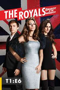 Cinépolis KLICK. THE ROYALS EPISODIO 5 Y 6, TEMPORADA 1 ¡GRATIS!