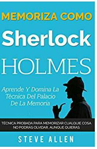 "Amazon Kindle Gratis (limitado): ""Memoriza como Sherlock Holmes"" técnica de memorización (calificado 5/5)"