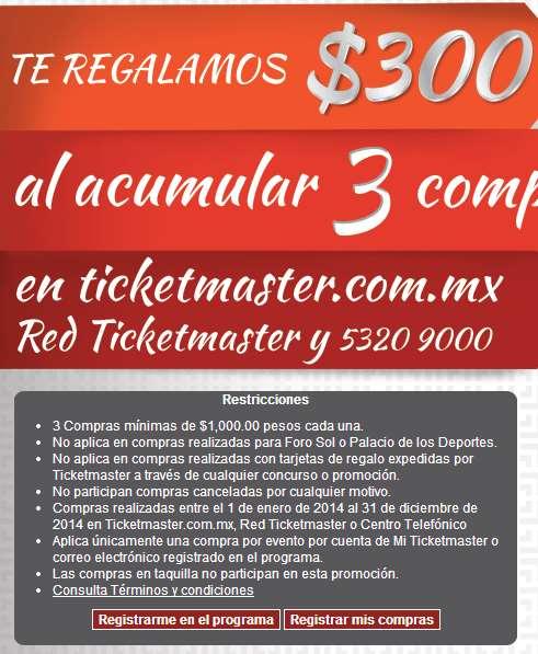Ticketmaster: $300 de bonificación al hacer 3 compras en el año