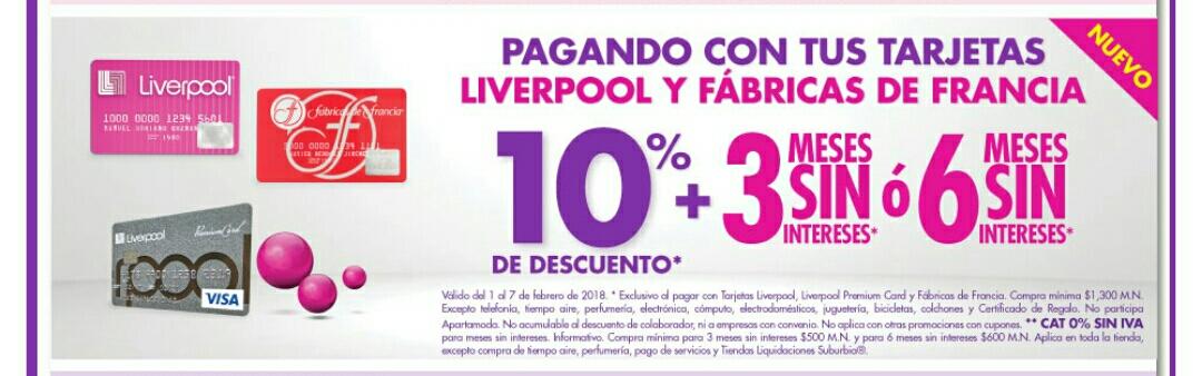 Suburbia: Paga con tus tarjetas LIVERPOOL ó FÁBRICAS DE FRANCIA y recibe 10% de DESCUENTO + MSI