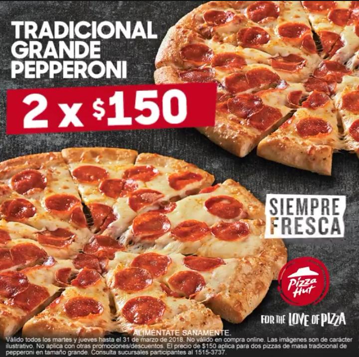 Pizza Hut: 2 Pizzas grandes de Pepperoni a $150 ahora todos los Martes y Jueves