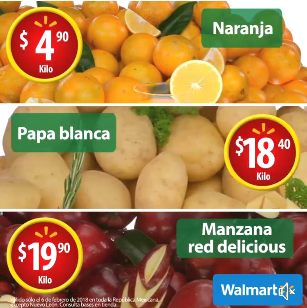 Walmart: Martes de Frescura 6 Febrero: Naranja $4.90 kg... Papa Blanca $18.40 kg... Manzana Red Delicious $19.90 kg.