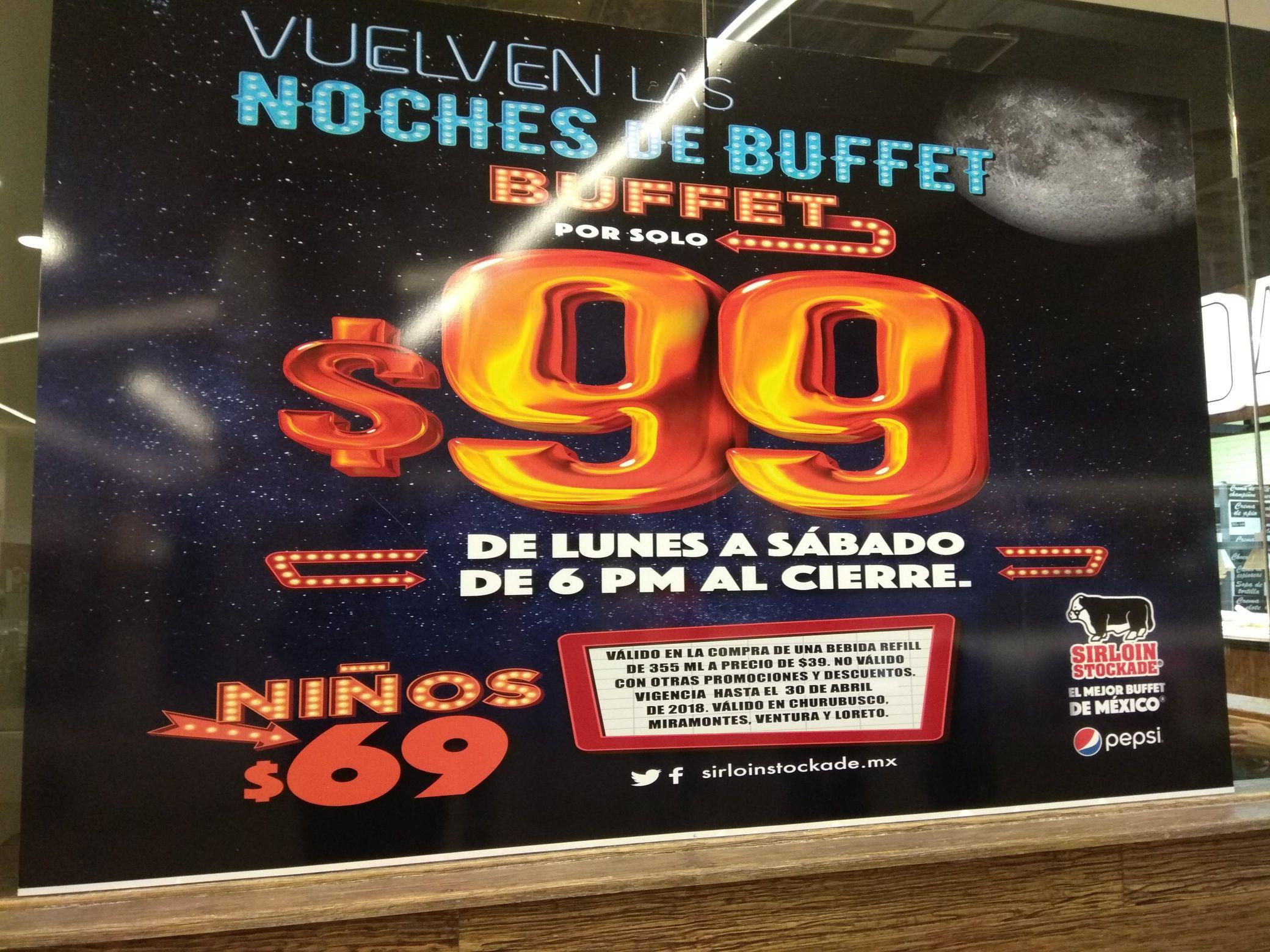 Sirloin Stockade: Buffet a $99 pesos