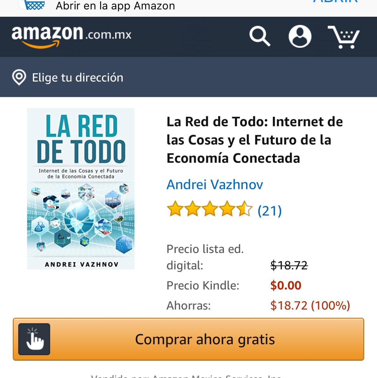 Amazon: La Red de Todo: Internet de las Cosas y el Futuro de la Economía Conectada. GRATIS
