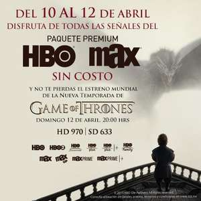 Paquetes HBO gratis del 10 al 12 de abril para el estreno de Game of Thrones