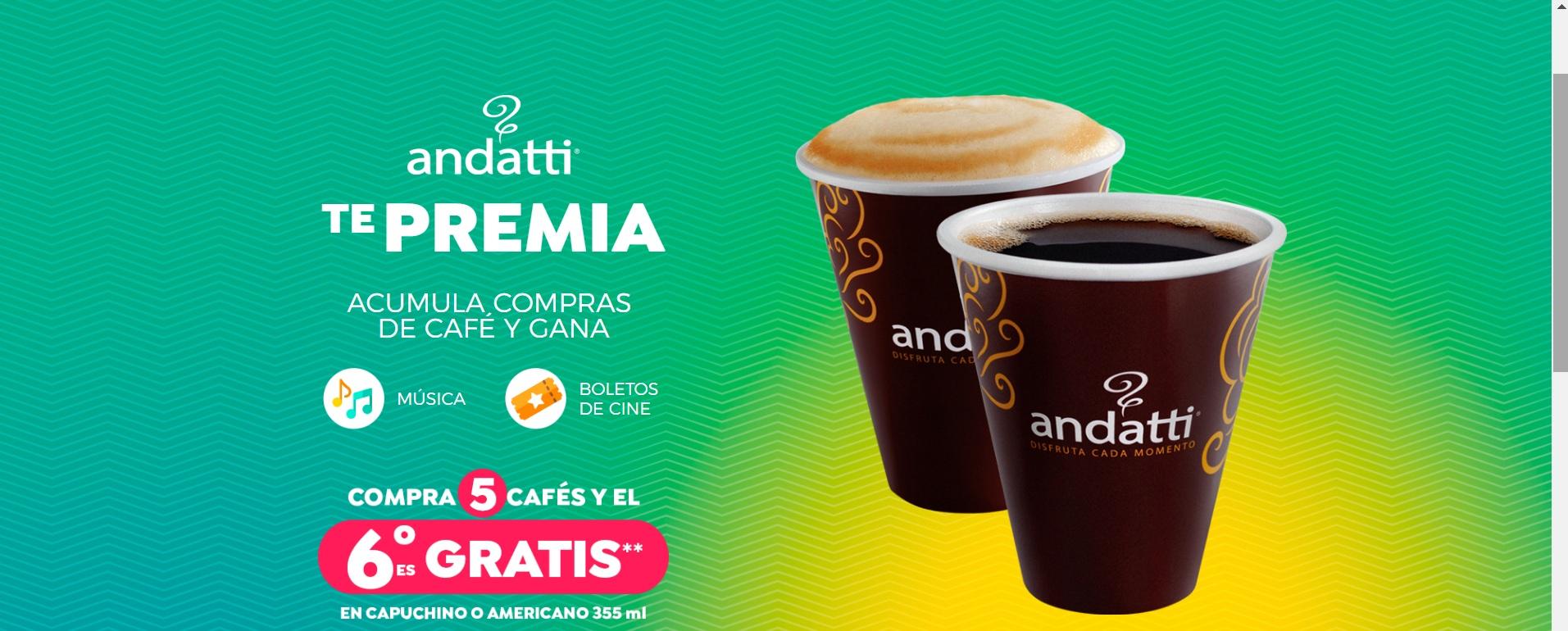 Café andatti:  Acumula compras de café y gana. (5 cafés y el sexto gratis, 12 compras y boleto doble cine)