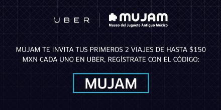 UBER: 2 viajes gratis de $150 C/U (nuevos clientes) + 2 entradas al MUJAM gratis