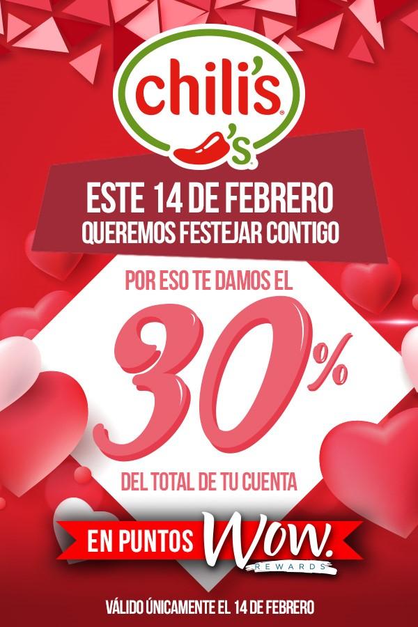 CHILIS 30% bonificación en puntos WOW 14 de FEBRERO