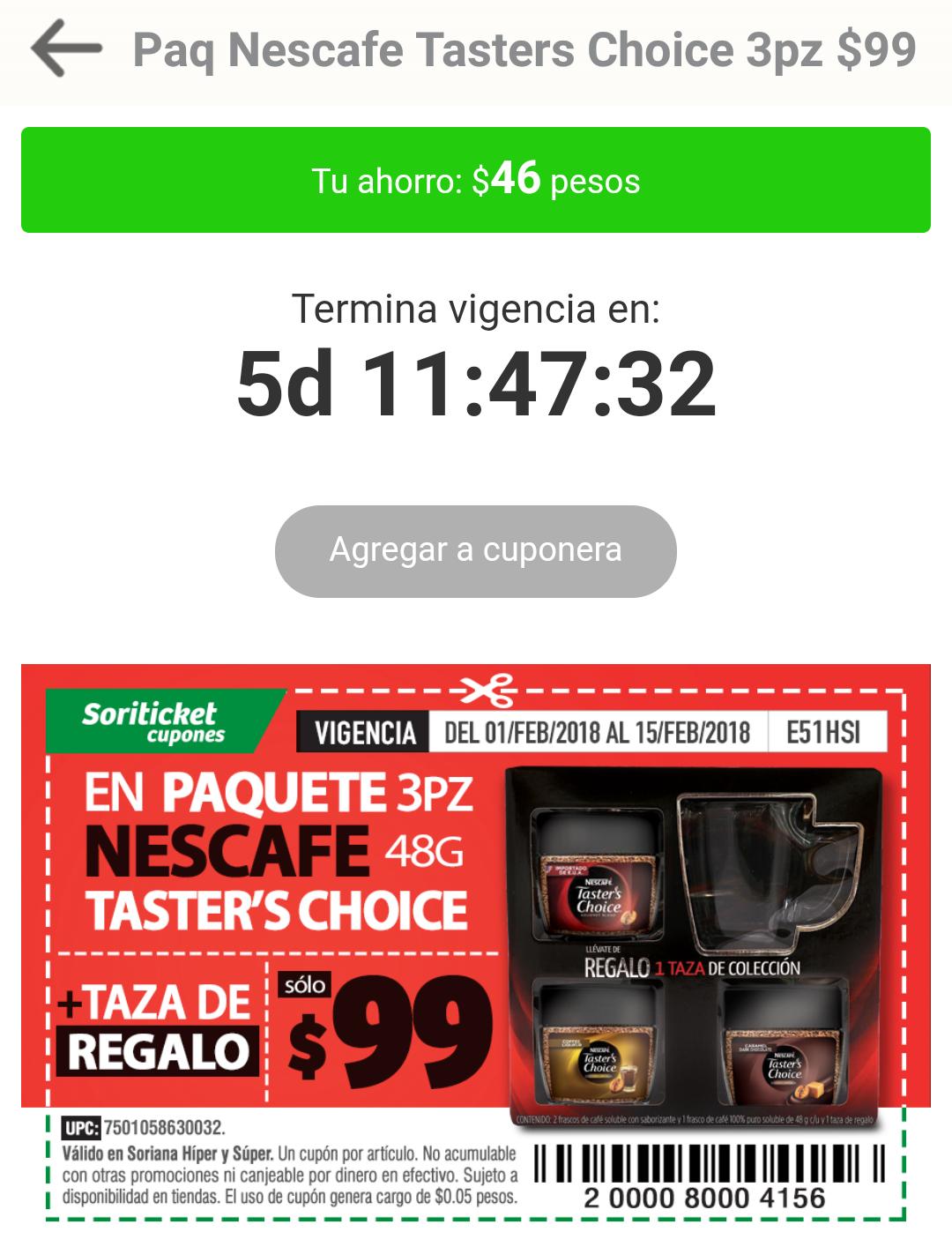 Soriana Soriticket: Pack Taster's Choice c/3 + taza gratis.