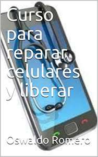 Amazon: Aprende a reparar celulares (Electronica nº 1) Edición Kindle GRATIS!!