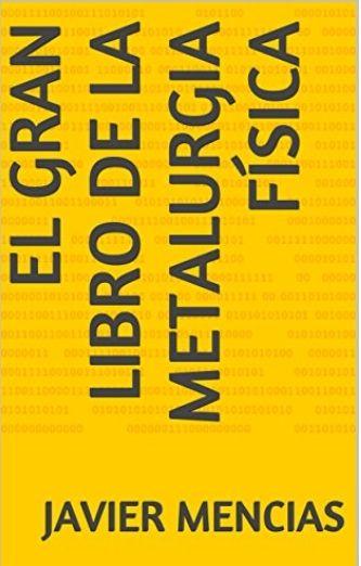 """Amazon: Kindle Gratis (limitado) """"El gran libro de la metalurgia física"""" y """"Metalurgia física: aceros y fundiciones"""" (2 libros)"""