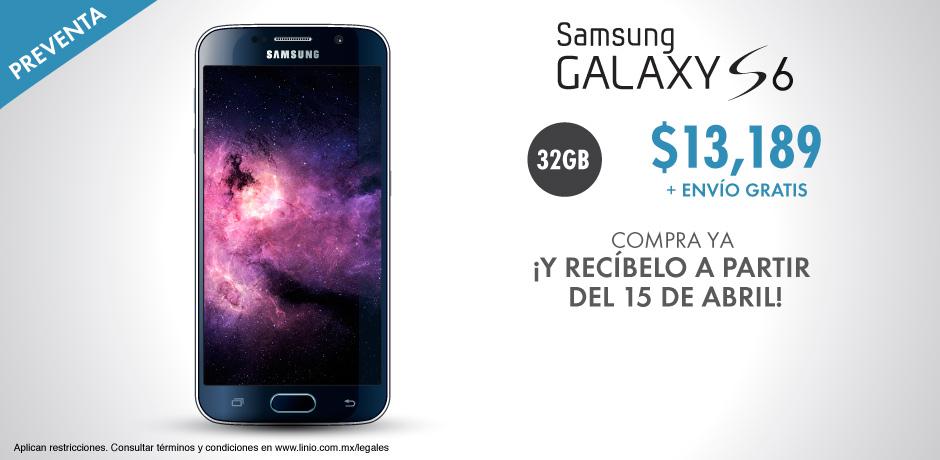 Linio: Samsung Galaxy S6 en preventa a $13,189!