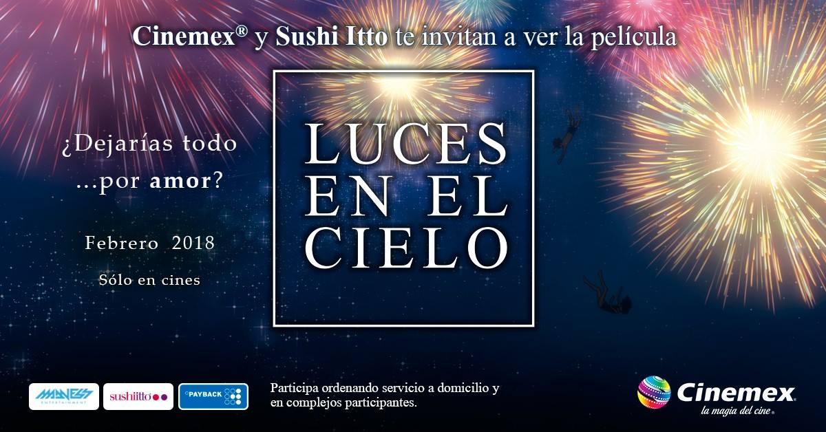 """SUSHITTO INVITA A VER """"LUCES EN EL CIELO"""""""