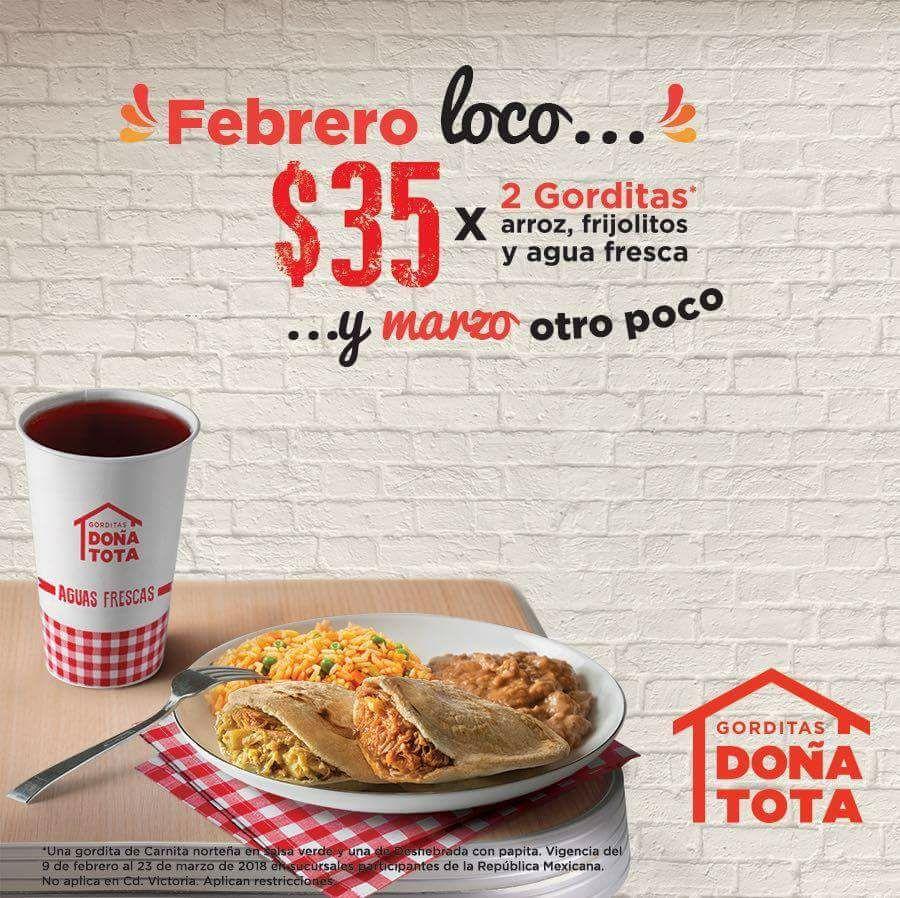 Gorditas Doña Tota: Dos gorditas, arroz, frijoles y agua por 35