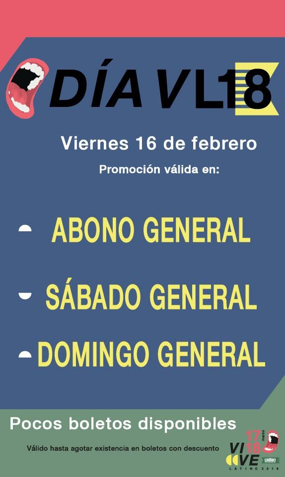 Vive Latino: #DíaVL18 Precio Especial sólo viernes 16 de febrero