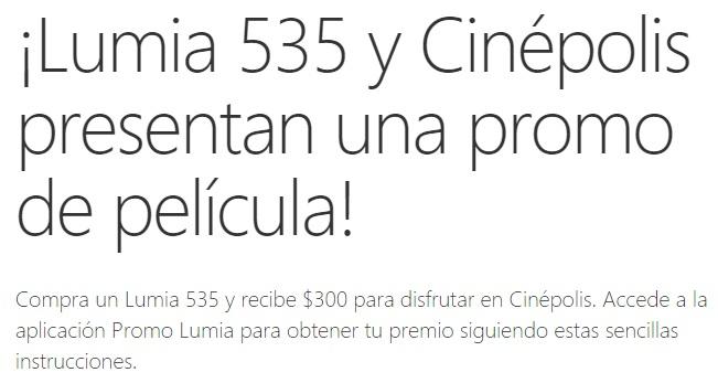 Microsoft: Compra un Lumia 535 y obten una Tarjeta CineCash de 300 pesos