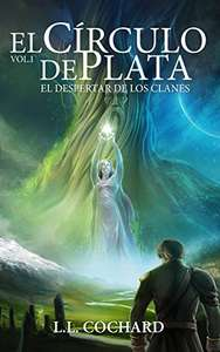 Amazon Kindle: El Despertar de los Clanes: Libro 1 de la Trilogía del Círculo de Plata