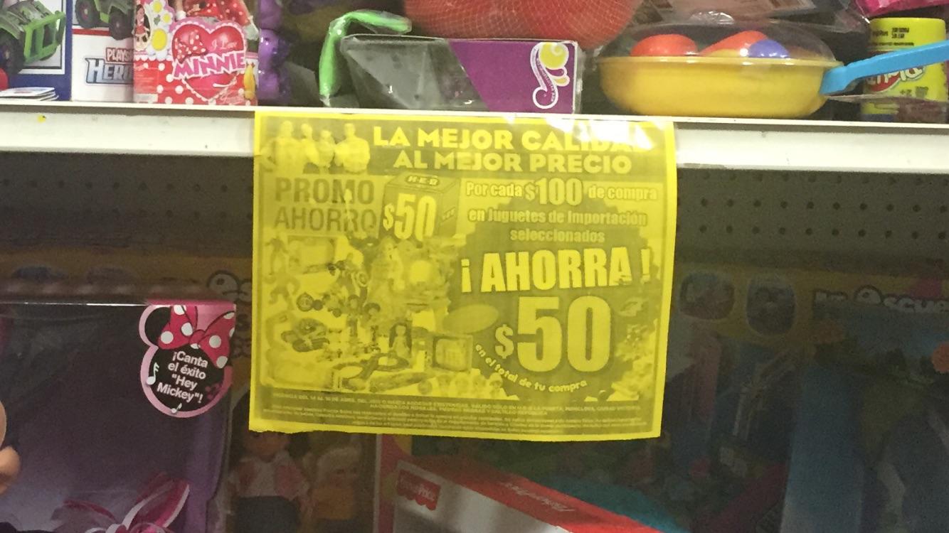 HEB:  $50 de descuento por cada $100 en juguetes