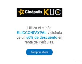 Cinepolis Klic: 50 por ciento de descuento en películas pagando con paypal