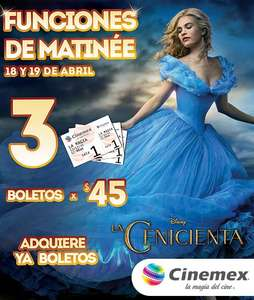 Cinemex: 3 boletos para matinée de Cenicienta por $45