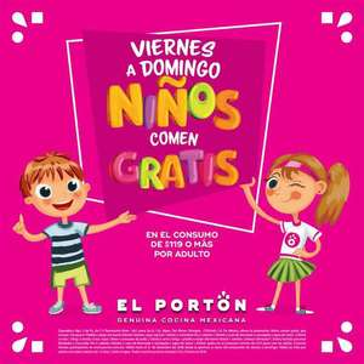 El Portón: Niños comen gratis de Viernes a Domingo