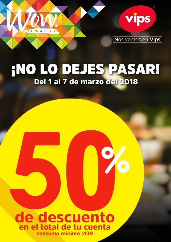 Wow rewards: 50% de descuento en VIPS compra mínima $139