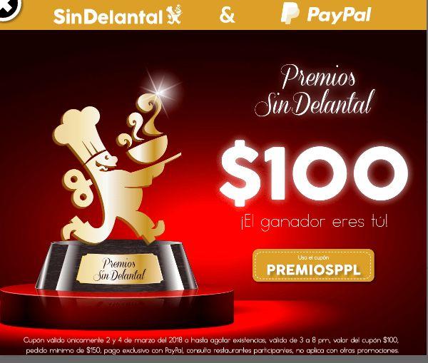 Sin Delantal: $100 de descuento pagando con PayPal de 3 a  8 pm compra mínima $150