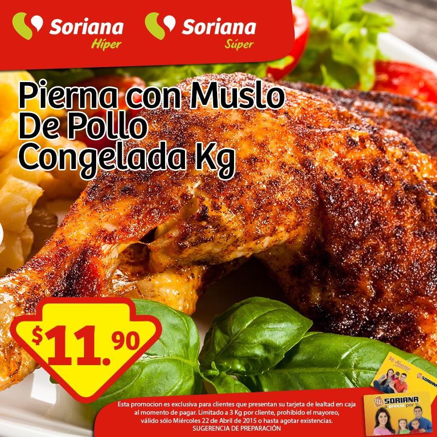 Soriana: pierna con muslo de pollo $11.90 el kilo