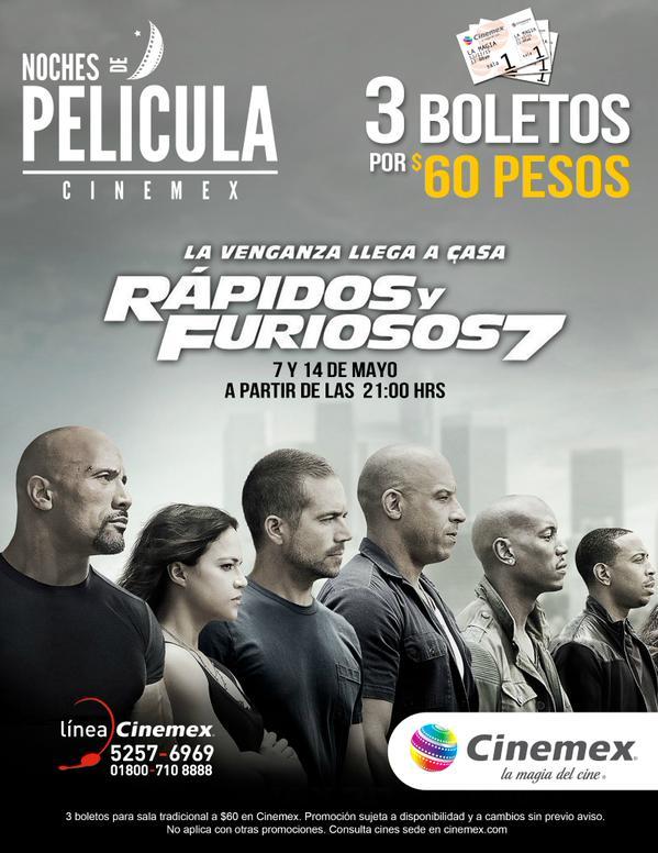 Cinemex: noches de película ($60 por 3 boletos para Rápidos y Furiosos 7)