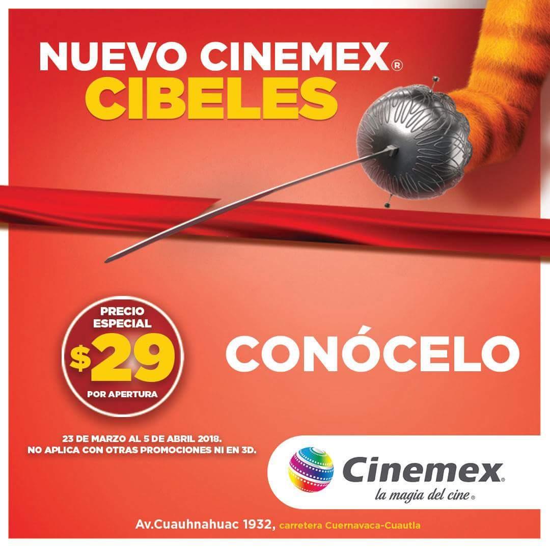 Cinemex Cibeles Cuernavaca: $29 la función