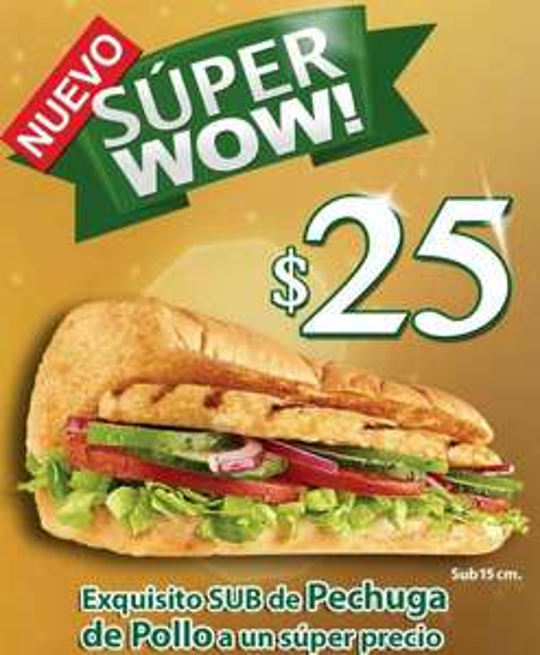 Subway: sub de pechuga de pollo $25