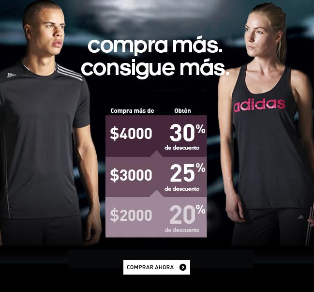 Adidas:  descuento escalonado $4,000 = 30%,  $3,000 = 25%, $2,000 = 20%