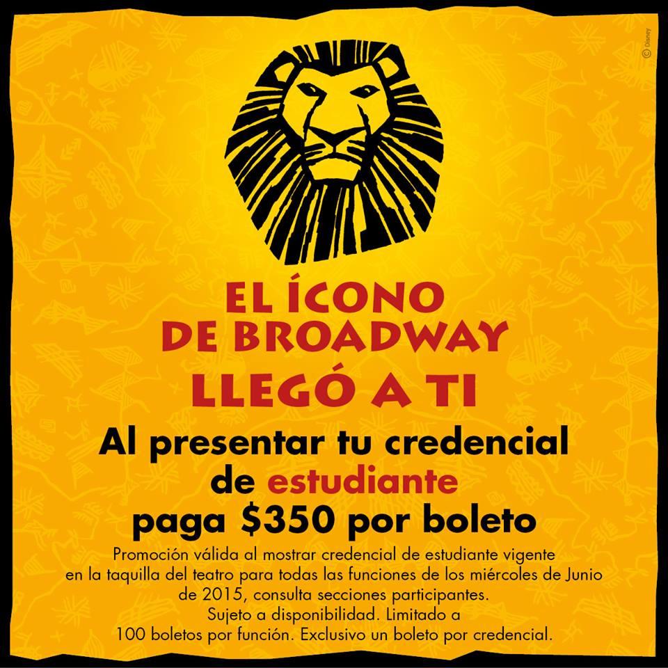 """Boletos para obra """"El Rey Leon"""" para estudiantes a $350"""