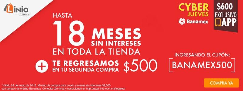 Linio y Banamex: Cyber jueves, cashback de 500 y 18 meses sin intereses en toda la tienda
