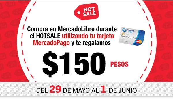 Tarjeta MercadoPago: $150 de regalo comprando en MercadoLibre durante el Hot Sale