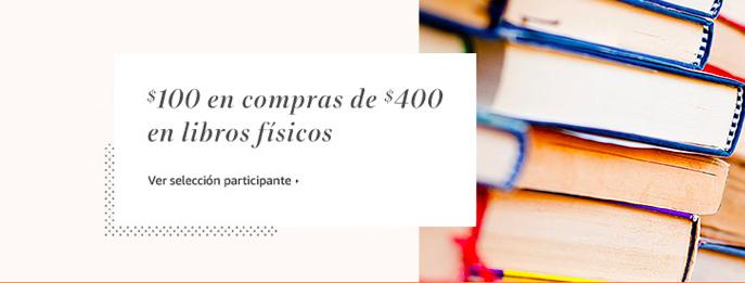 Amazon MX: $100 de descuento en compras de $400 en libros seleccionados
