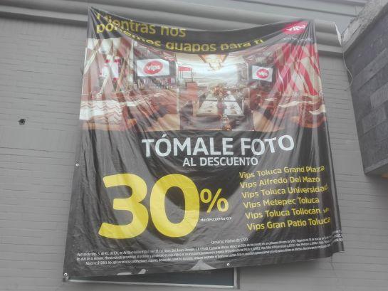 Vips: 30% de descuento en los vips de toluca llevando foto de la promoción