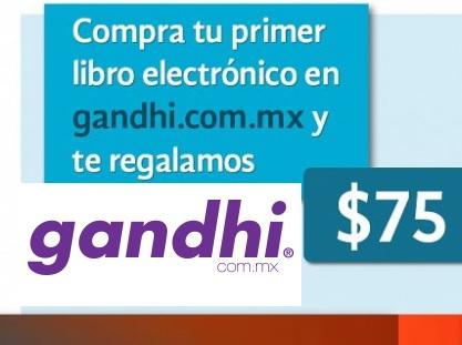 Gandhi te regala 75 pesos al comprar libro electrónico por 1ra vez