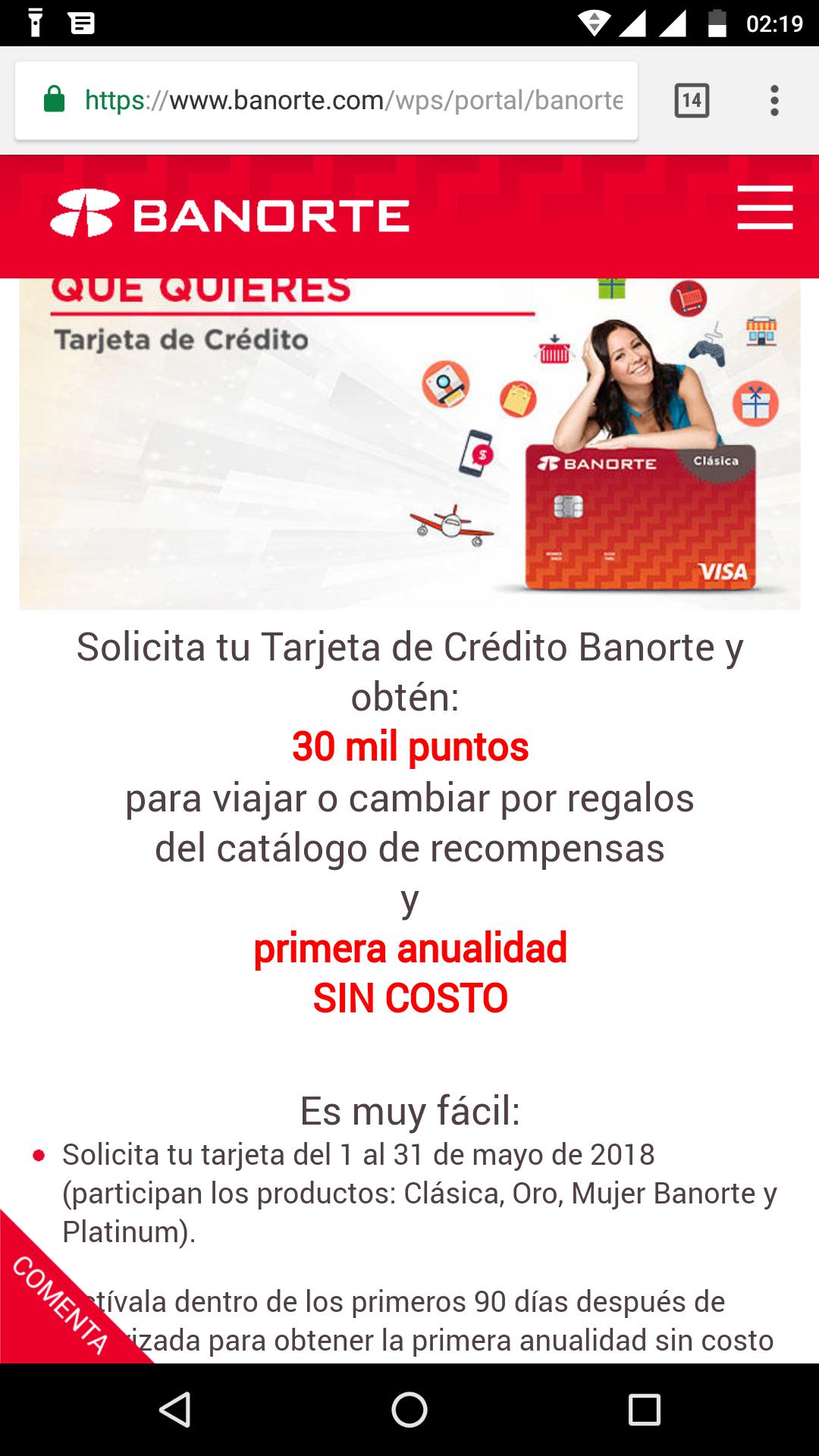 BANORTE: Solicita tu Tarjeta de Crédito Banorte y obtén: 30 mil puntos (equivalente casi a $2000 pesos!!!) + PRIMERA ANUALIDAD SIN COSTO.