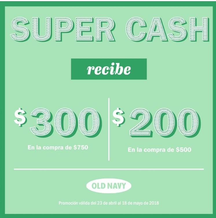 Old Navy Súper Clash: compra de $500 a $749 regalan por cliente un cupón de $200 y de $750 o más uno de $300