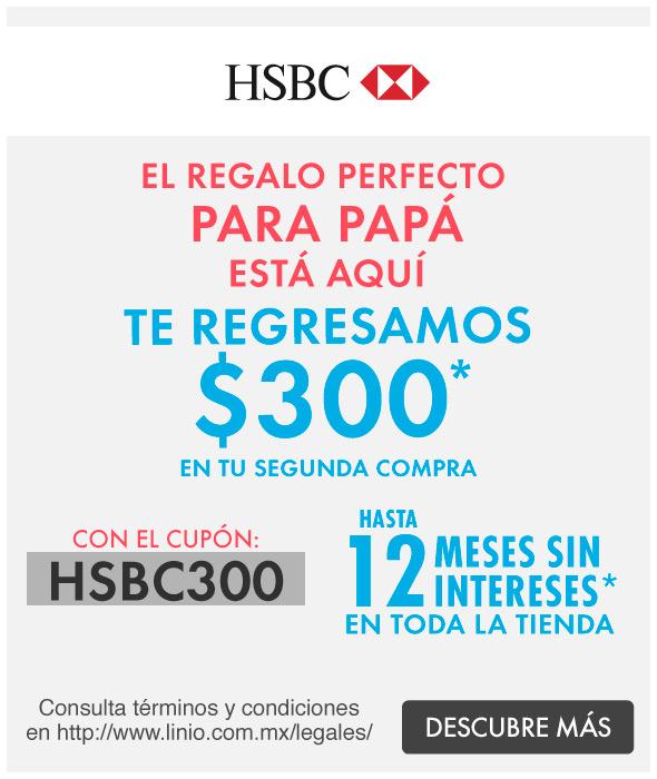 LINIO y HSBC CASHBACK DE $300 Y 12 MESES SIN INTERESES