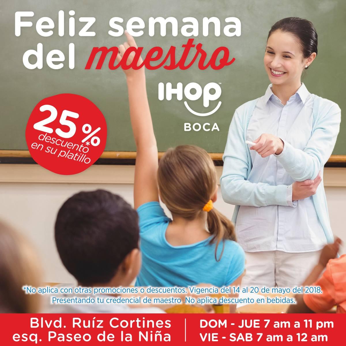 iHOP Boca del Río: 25% de descuento a maestros