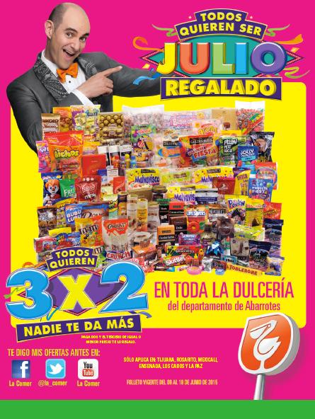 Folleto de ofertas Julio Regalado 2015 en La Comer del 9 al 18 de junio