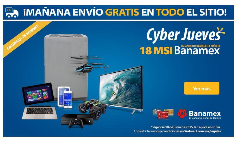Walmart: CyberJueves de envios gartis en todo + 18 Meses sin intereses con Banamex