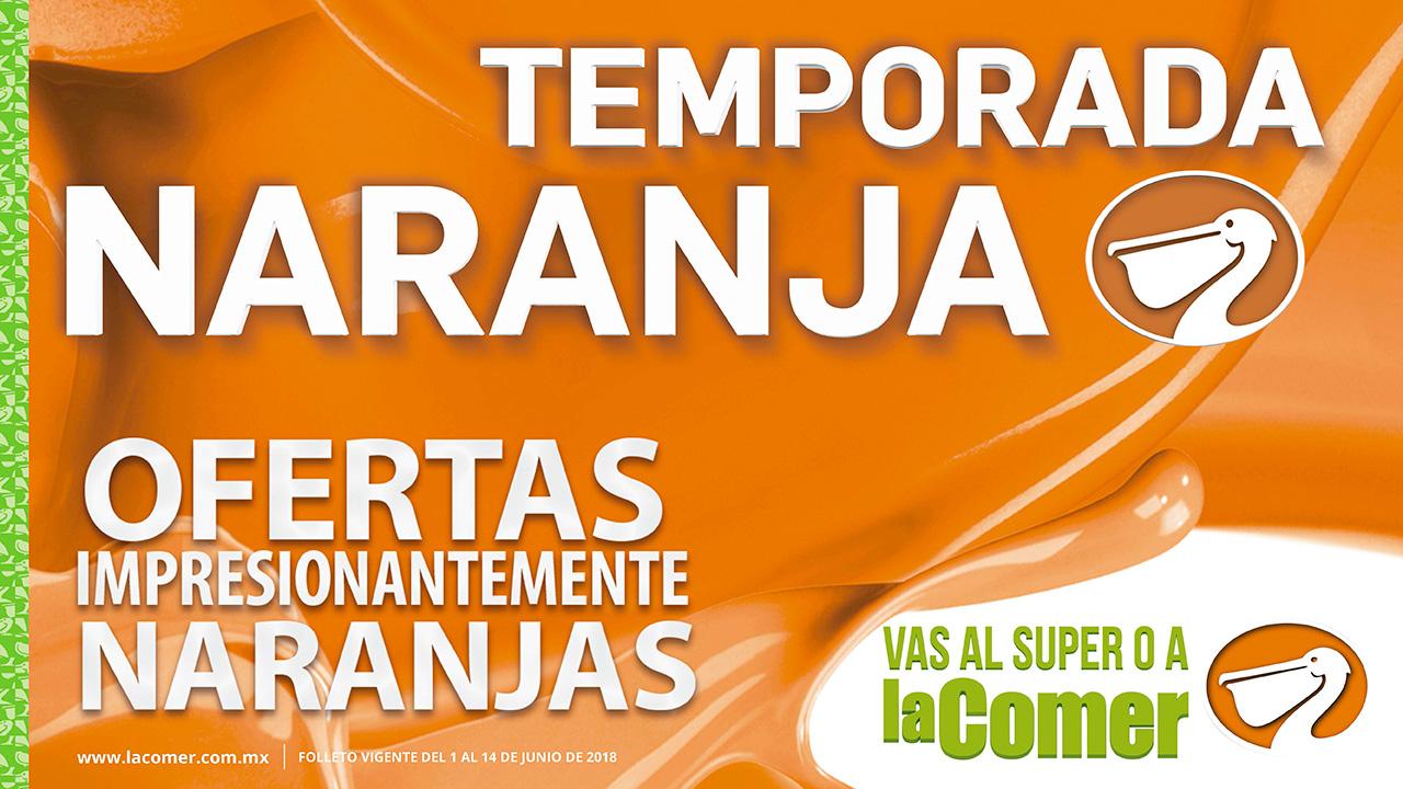 Temporada Naranja 2018 en La Comer: 1º Folleto de Ofertas