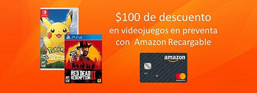 Amazon: Descuento de $100 en videojuegos en preventa con Amazon recargable