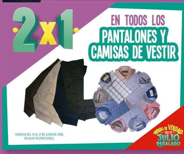 Julio Regalado 2018 Soriana: 2x1 en pantalones y camisas de vestir