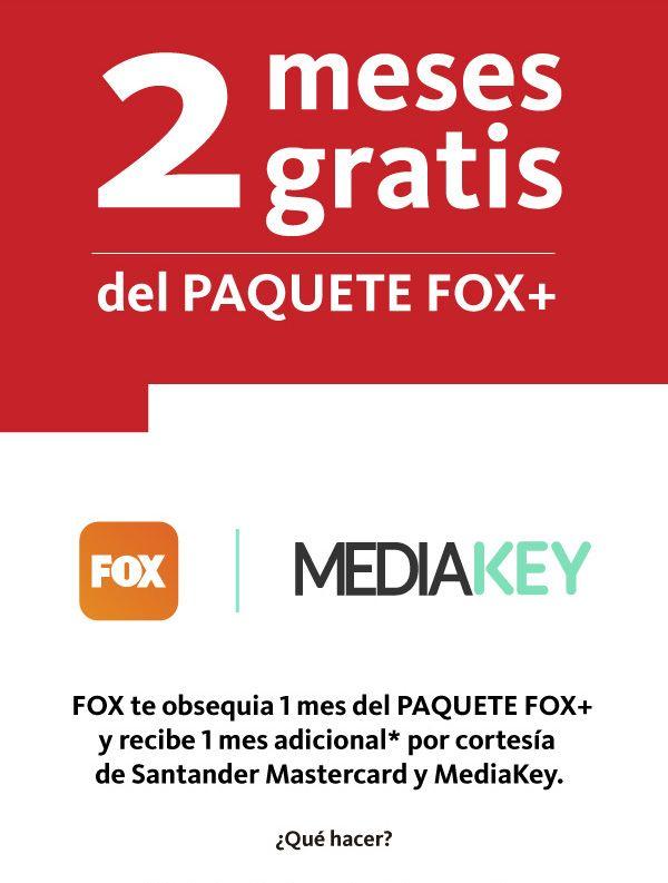 Mediakey: Mes gratis extra en Fox con Santander