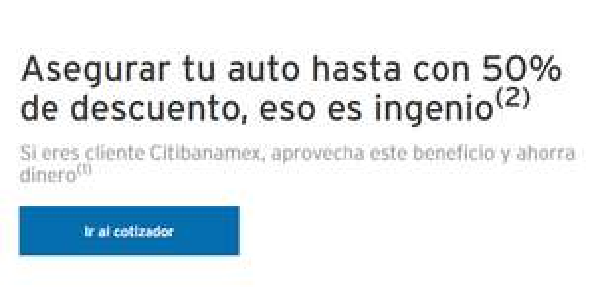 Banamex: hasta 50% en seguro de auto